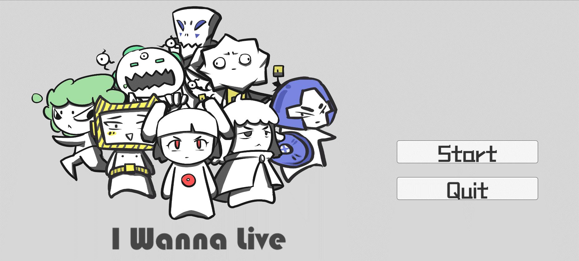 I Wanna Live