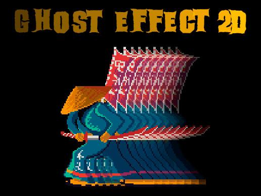 Ghost Effect 2d