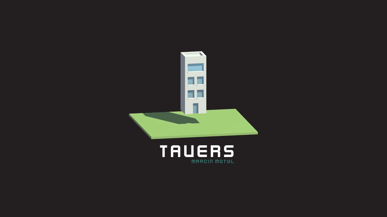 Tauers - my new game