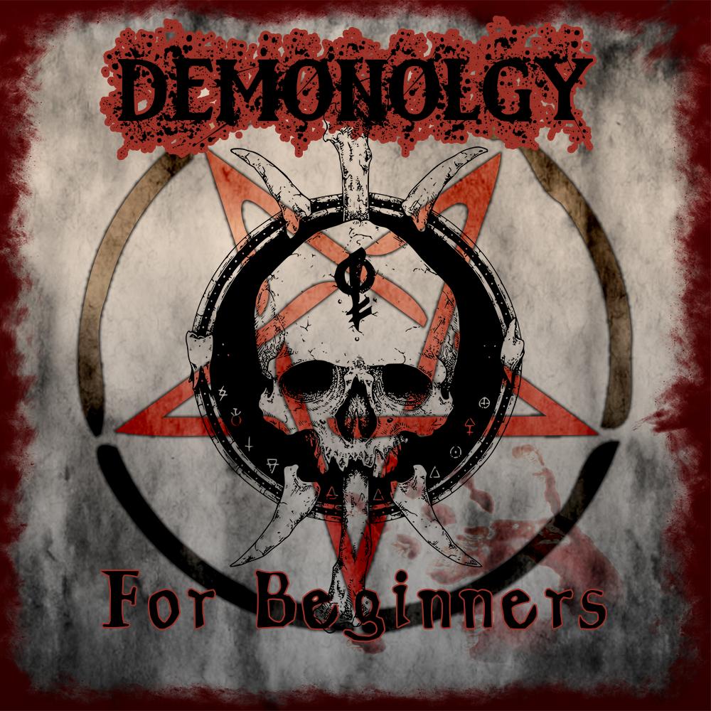 Demonology For Beginners