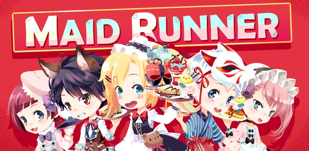 Maid Runner