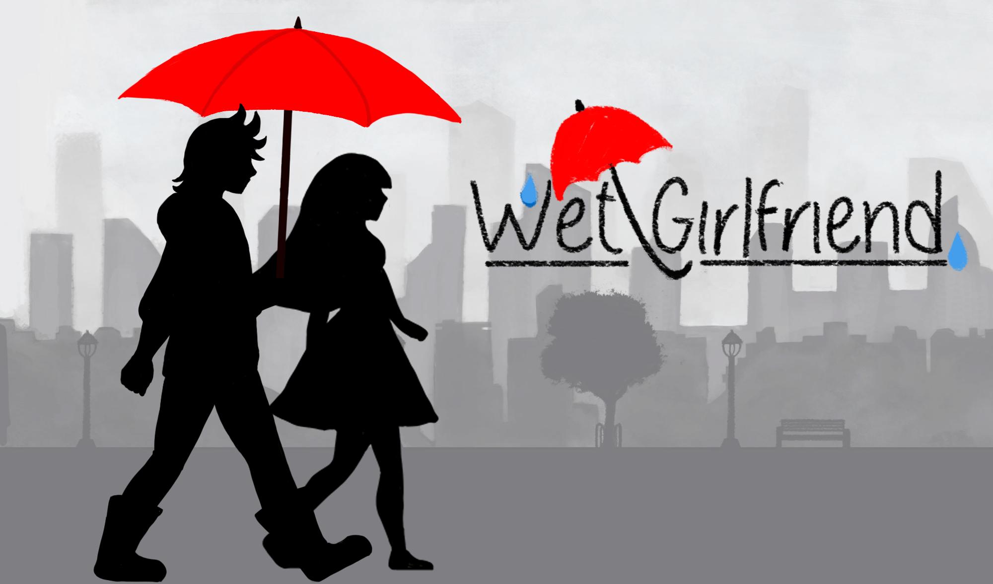 Wet Girlfriend