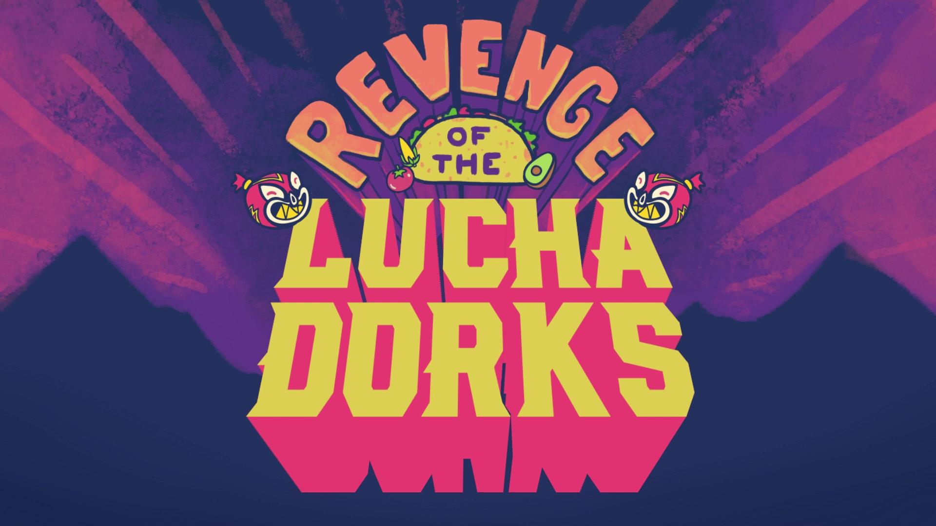 Revenge of the Luchadorks