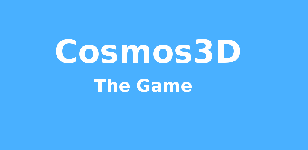 Cosmos3D - The Game