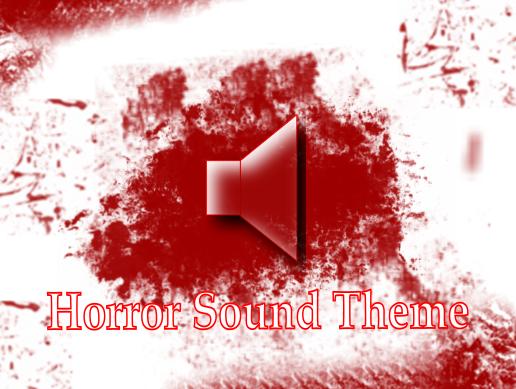 Horror Sound Theme
