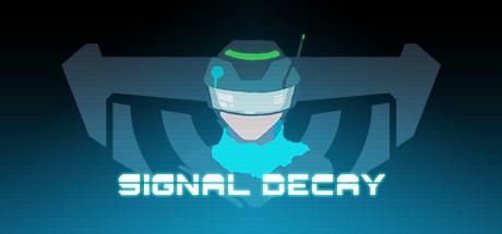 拯救世界特别小队 Signal Decay