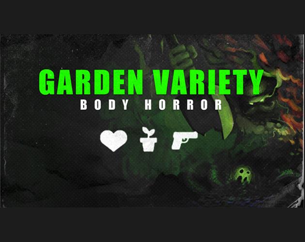 Garden Variety Body Horror [JP]