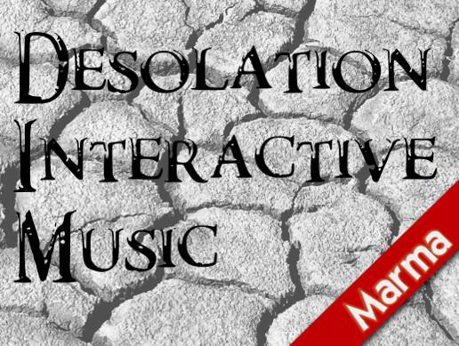 Desolation Interactive Music