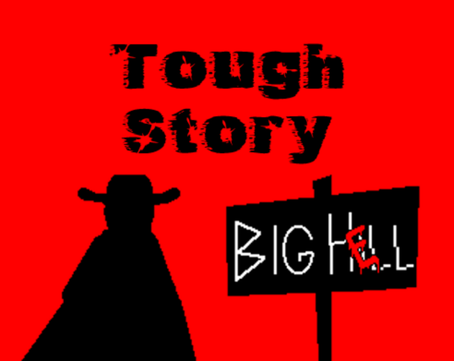 Tough Story (Vol I) - Big Hell