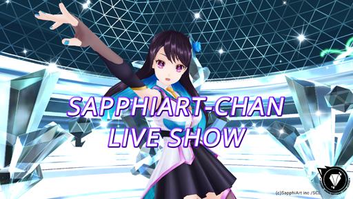 Sapphiart-chan Live Show!