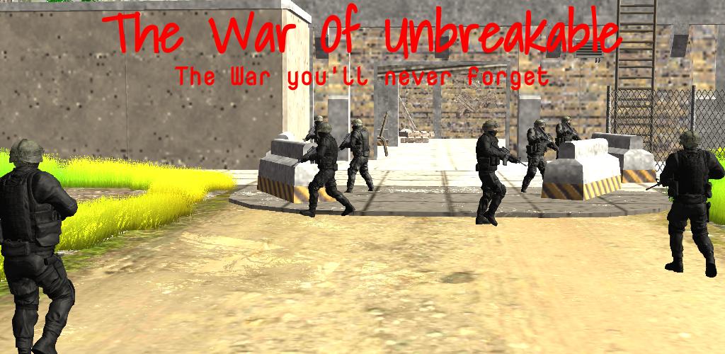 War of Unbreakable