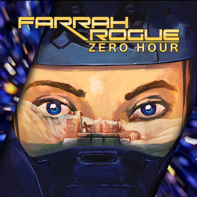 Farrah Rogue - Zero Hour