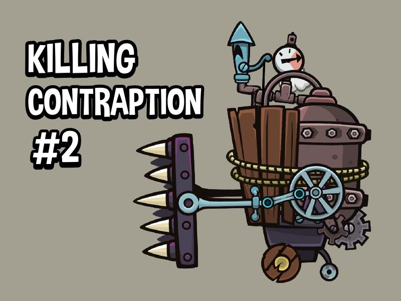 Killing contraption #2