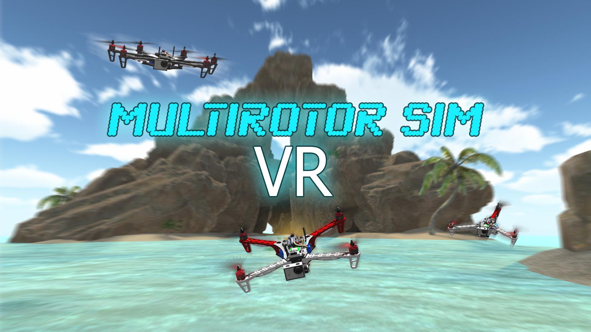 Multirotor Sim VR