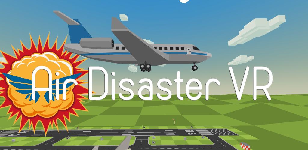 Air Disaster VR