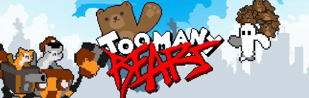 Too Many Bears
