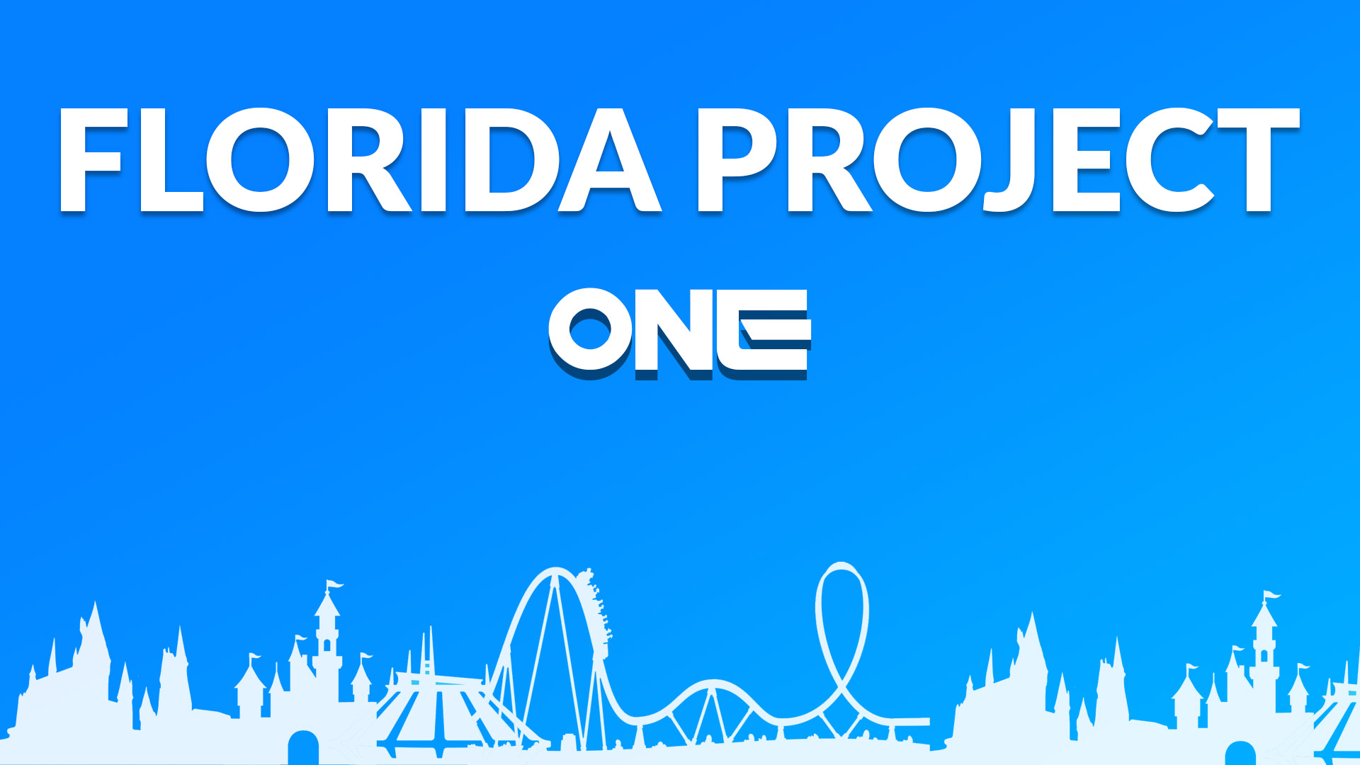 FLORIDA PROJECT ONE