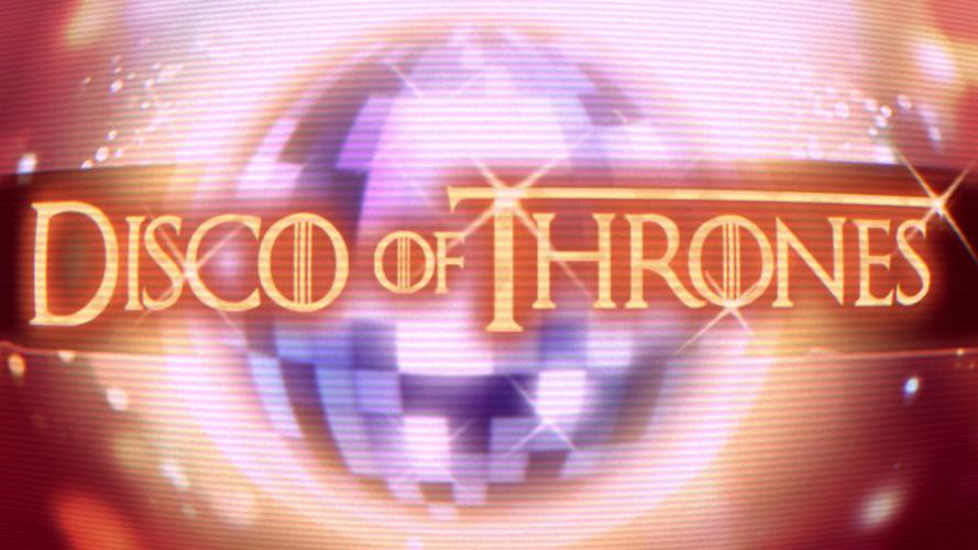 Disco of Thrones