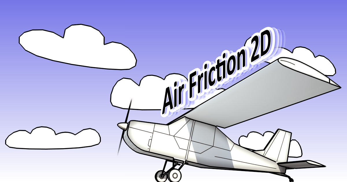 Air Friction 2D