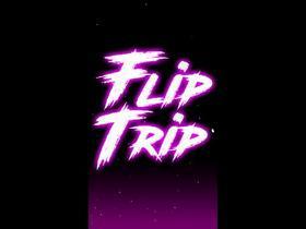 Flip Trip