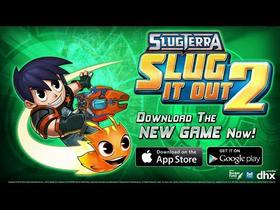Slug it Out 2