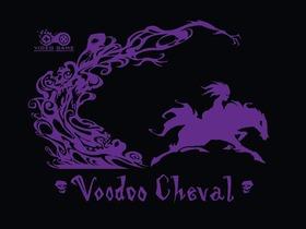 Voodoo Cheval (Spring 2017)