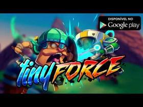Tiny Force