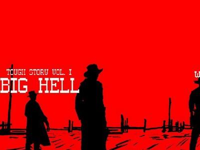 Tough Story: Big Hell
