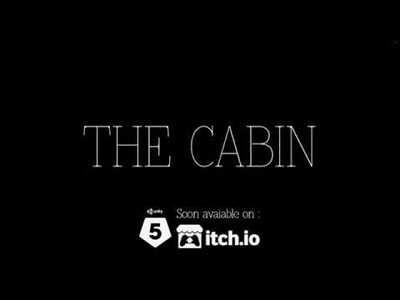 THE CABIN: Prologue