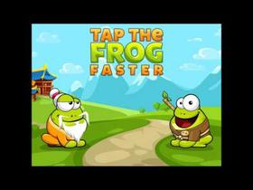 Tap the Frog: Faster