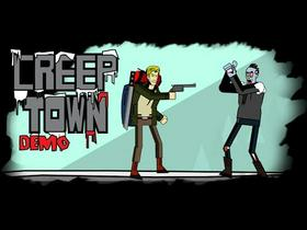 Creep Town Demo