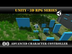 Unity [3D RPG Series] Advanced Character Controller