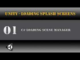 Unity - CSharp Loading Scene Manager